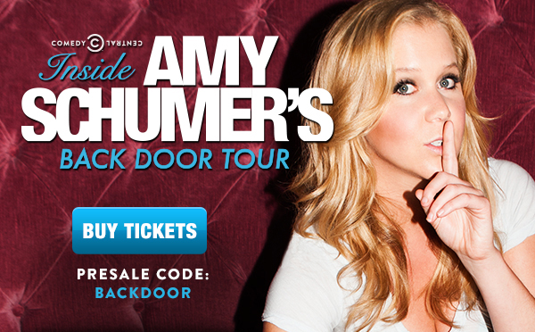 Inside Amy Schumer's Back Door Tour. Presale code: BACKDOOR