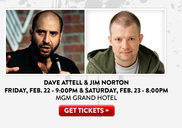 Dave Attell and Jim Norton