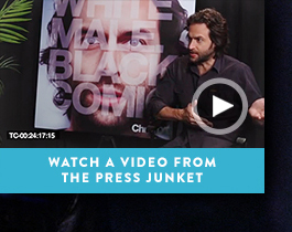 Watch a video from the press junket