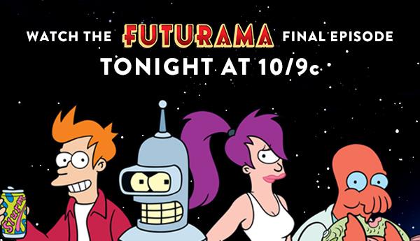 Watch the Futurama final episode tonight at 10/9c