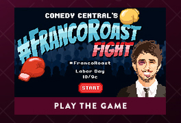 Play the #FrancoRoast Fight Game