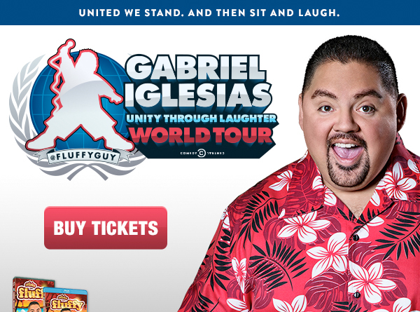 United we stand. And then sit and laugh. Gabriel Iglesias Unity Through Laughter World Tour. Buy Tickets